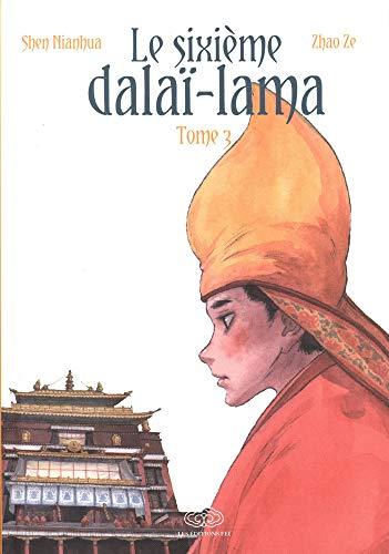 Le sixième Dalaï Lama, Tome 3 :