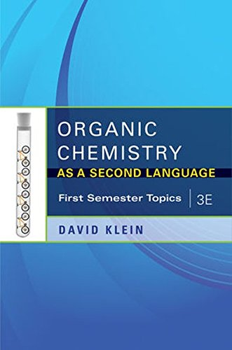 Organic Chemistry I as a Second Language: First Semester Topics