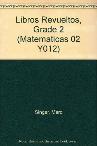 SPA-LIBROS REVUELTOS GRD 2-5PK (Matematicas 02 Y012) por Marc Singer