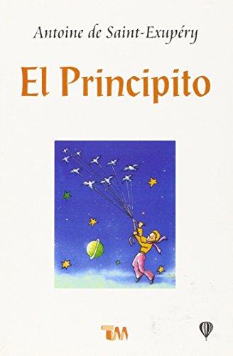 El Principito / The Little Prince (Clasicos Juveniles)