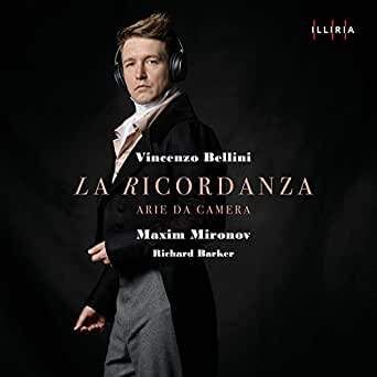 Bellini: La Ricordanza di Maxim Mironov & Richard Barker su Amazon Music -  Amazon.it