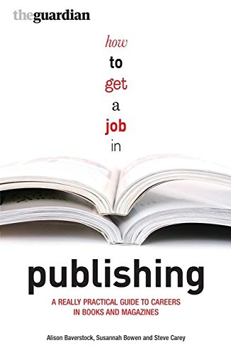 How to Get a Job in Publishing: ...