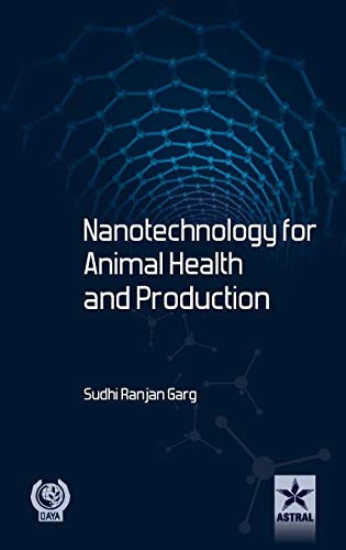 Nanotechnology for Animal Health and Production par  S. R. Gang