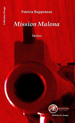 En ligne téléchargement Mission Malona pdf ebook