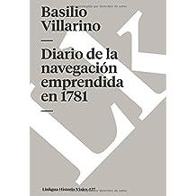 Diario de la navegación emprendida en 1781 (Memoria-Viajes) (Spanish Edition): Emprendida En 1781, Desde El Río Negro, Para Reconocer La Bahía De ... El Desagüe Del Río Colorado (Memoria-Viajes)