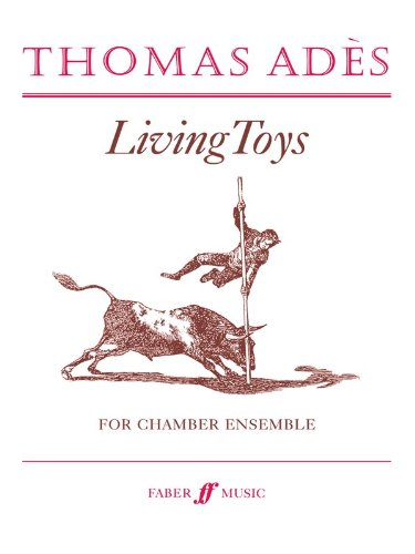 Living Toys: (Score) (Faber Edition)