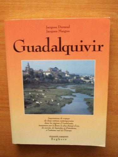 Guadalquivir: Impressions de voyage