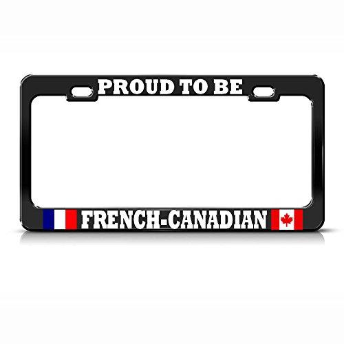 Proud to BE Französisch Kanadische schwarz Metall Country Pride Kennzeichenrahmen Anhänger perfekt für Männer Frauen Auto Garadge Dekor (Alabama Anhänger State)