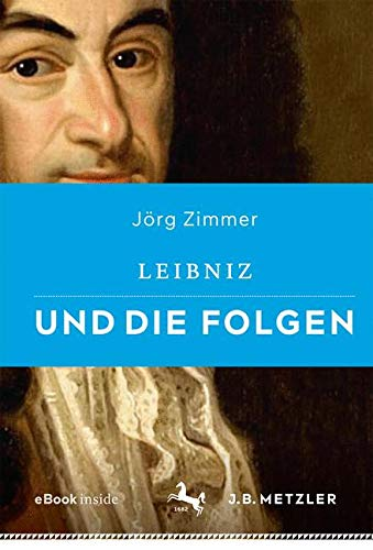 Leibniz und die Folgen