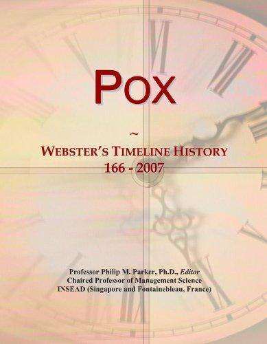 Pox: Webster's Timeline History, 166 - 2007
