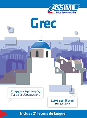 Grec - Guide de conversation: 1 (Guide de conversation Assimil) por Jean-Pierre Guglielmi