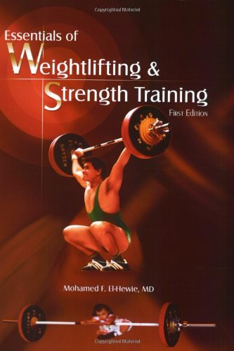 Essentials Of Weightlifting And Strength Training por Mohamed F. El-Hewie
