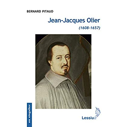 Jean-Jacques Olier (1608-1657)