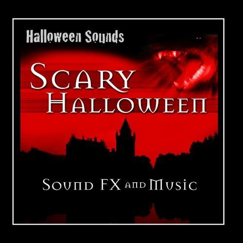 Scary Halloween Sound Fx and Music by Halloween (Halloween Sounds Scary)