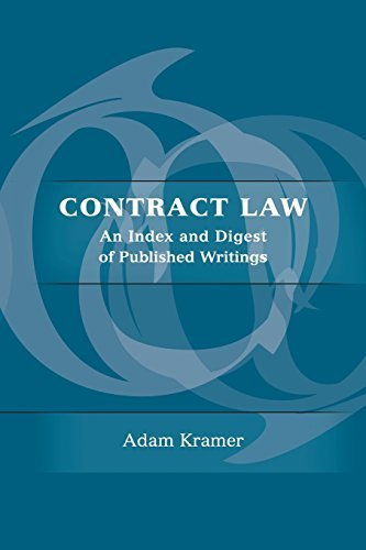 Contract Law: An Index and Digest of Published Writings by Kramer, Adam (2010) Paperback