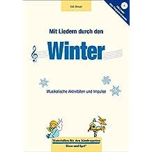Mit Liedern durch den Winter (Materialien für den Kindergarten)