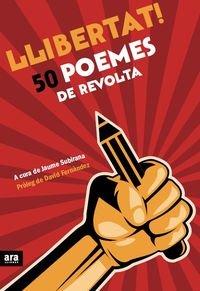 Llibertat! 50 Poemes De Revolta (Poesia)