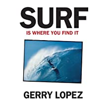 Surf Is Where You Find It (English Edition)