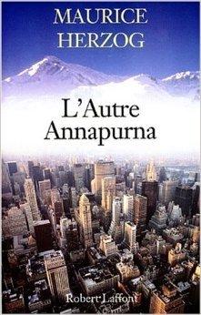 L'autre Annapurna de Maurice Herzog ( 14 mai 1998 )