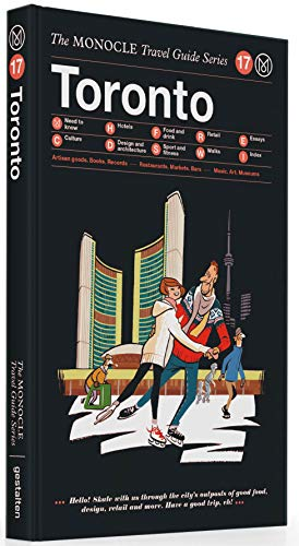 Toronto: The Monocle Travel Guide Series by gestalten