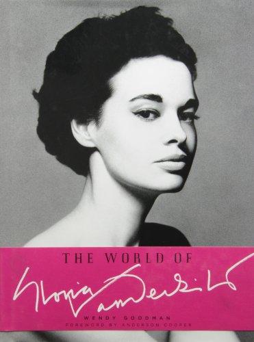 [ THE WORLD OF GLORIA VANDERBILT ] by Goodman, Wendy ( Author) Nov-2010 [ Hardcover ]