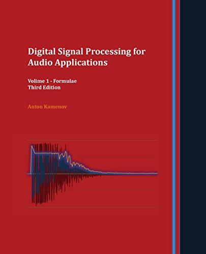 Digital Signal Processing for Audio Applications: Volume 1 - Formulae (English Edition)