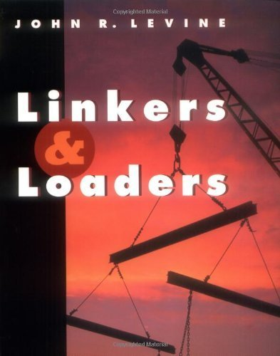 Linkers and Loaders (The Morgan Kaufmann Series in Software Engineering and Programming) by Levine, John R. (1999) Paperback