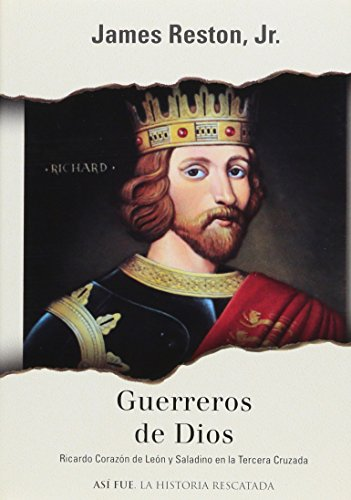 Guerreros de dios por James Reston Jr.