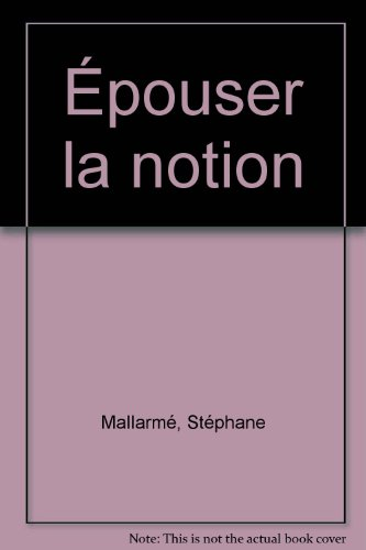 Epouser la notion