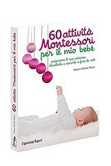 Idea Regalo - 60 attività Montessori per il mio bebè