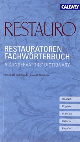 Restauratoren Fachwörterbuch: A conservators dictionary -