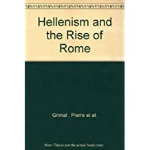 Hellenism and the Rise of Rome