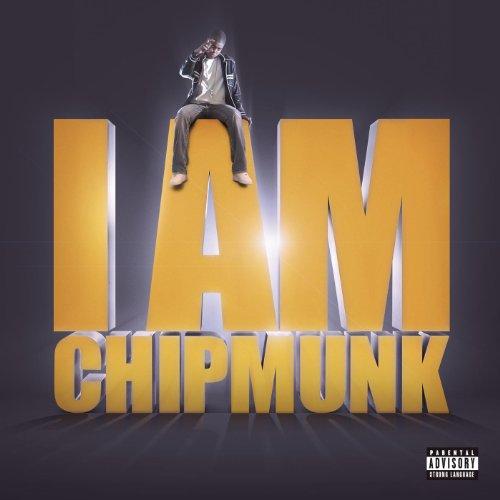 I Am Chipmunk [Explicit]
