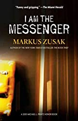 [(I am the Messenger )] [Author: Markus Zusak] [Nov-2006]
