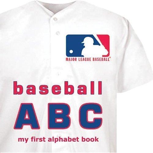 Major League Baseball ABC: My First Alphabet Book (My First Alphabet Books (Michaelson Entertainment)) by Brad M. Epstein (2012-08-15)