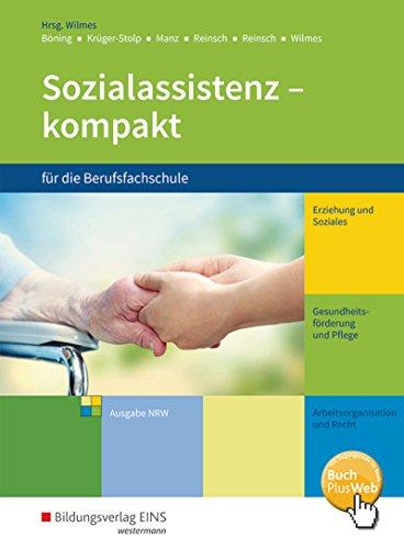 Sozialassistenz kompakt: für die Berufsfachschule - Ausgabe Nordrhein-Westfalen: Schülerband