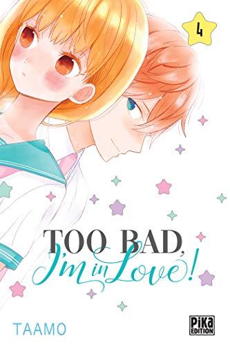 Too bad, I'm in love! T04 par Taamo