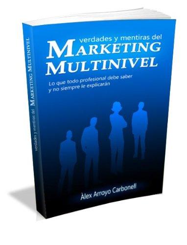 Verdades Y Mentiras Del Marketing Multinivel