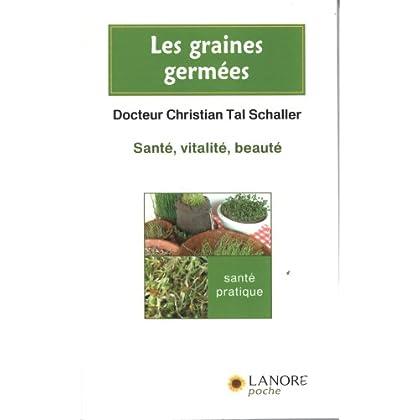 Les graines germées : Santé, vitalité, beauté