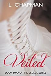 Veiled (Believe Series Book 2)