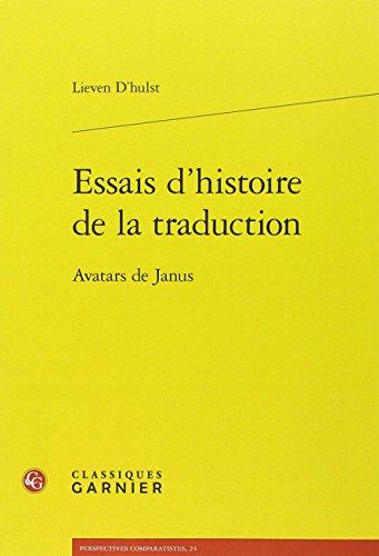 Essais d'histoire de la traduction : Avatars de Janus