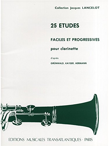 Jacques Lancelot: 25 Etudes Faciles Et Progressives. Partituras para Clarinete
