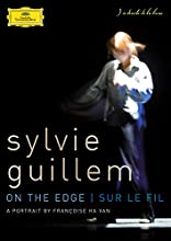 Sylvie guillem : on the edge - sur le fil