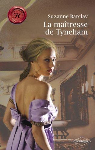 La maîtresse de Tyneham (Harlequin Les Historiques) par Suzanne Barclay