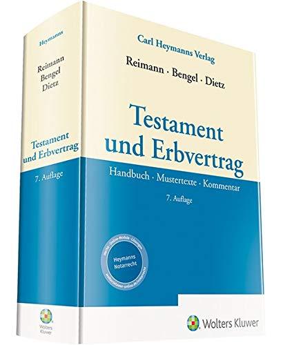 Testament und Erbvertrag: Handbuch - Mustertexte - Kommentar