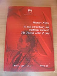 A Most Extraordinary and Mysterious Business: The Zinoviev Letter of 1924 (Historians, LRD)