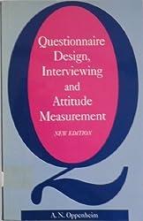 Questionnaire Design, Interviewing and Attitude Measurement