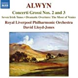 Alwyn:Concerto Grosso Nos.2 and 3