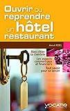 Telecharger Livres Ouvrir ou reprendre un hotel restaurant (PDF,EPUB,MOBI) gratuits en Francaise