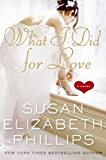 What I Did for Love: A Novel (Wynette, Texas Book 5) (English Edition)
